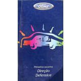 Manual Direção Defensiva Primeiros Socorros Ford 1996 Diante