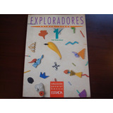 Manual Exploradores 1 ° Grado Editorial Estrada - Nuevo