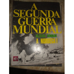 Revista A Segunda Guerra Mundial,codex Nr.03,feb,fab,batalha