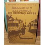 Imágenes Y Recuerdos De Buenos Aires / Juan José De Urquiza