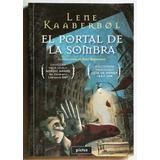 El Portal De La Sombra / Lene Kaaberbol