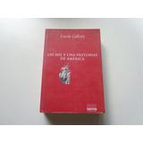 Las Mil Y Una Historias De América De Lucía Gálvez