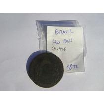 Expectacular Moneda Brasil 1829 Resello 1832