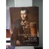 Los Manuscritos De La Vida General Sucre Por Simon Bolivar
