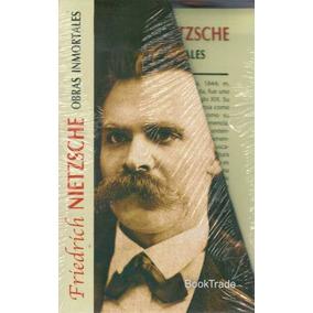 Nietzsche - Obras Inmortales (4 Volúmenes)