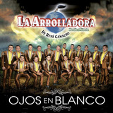 La Arrolladora Banda El Limon Ojos En Blanco Disco Cd