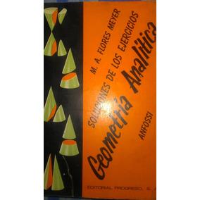 Geometria Analitica, Solucionario, Anfossi-flores Meyer