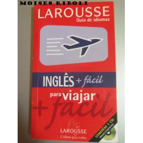 Larousse Inglês + Fácil Para Viajar Não Acompanha O Cd B8