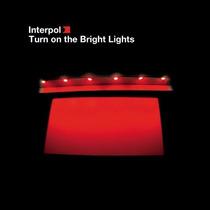 Interpol, Turn On The Bright Lights (importado), Vinyl.