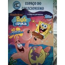 Álbum Figurinhas Bob Esponja 2013 - Completo Para Colar