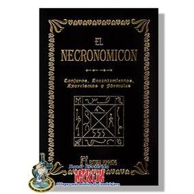 Necronomicon Pasta Dura- Conjuros, Encantamientos Y Formulas