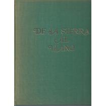 Libro De La Sierra Al Llano: Semblanza De Cáceres 1976