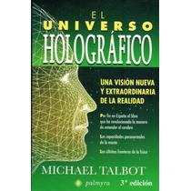El Universo Holográfico - Michael Talbot