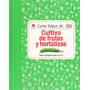 Curso Basico De Cultivo De Frutas Y Hortalizas