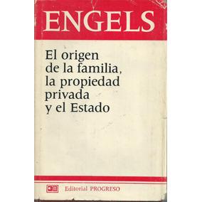 El Origén De La Familia,la Propiedad Privada Y El E / Engels