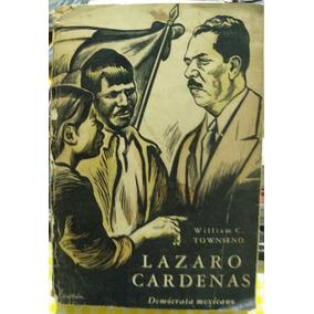 Libro Lazaro Cardenas, Democrata Mexicano, Townsend William