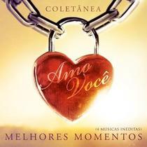 Cd Amo Você - Melhores Momentos Coletâneas (mk_music)