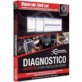 Diagnóstico Automotriz Con Osciloscopio- Pdf