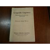 Leopoldo Lugones - Bibliografía En Su Centenario