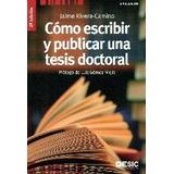 Cómo Escribir Y Publicar Una Tesis Doctoral; Ja Envío Gratis