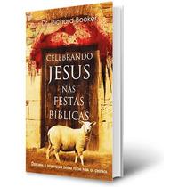 Livro Celebrando Jesus Nas Festas Bíblicas Cód. 29295
