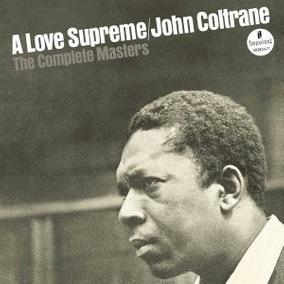 John Coltrane A Love Supreme The Complete Masters 2 Cd Miles