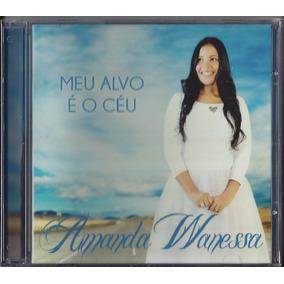 Cd Amanda Wanessa Meu Alvo É O Céu Bônus Pb Original Frete