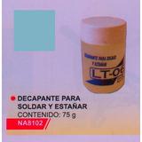 Decapante Pare Soldar Y Estañar Lt-06 75 Gramos. Na8102