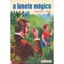 Livro A Luneta Mágica Joaquim Manuel De Macedo