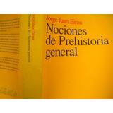 Nociones De Prehistoria General J J Eiroa 2000 Edit Ariel