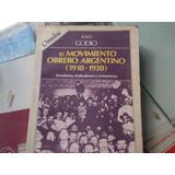El Movimiento Obrero Argentino 1910-1930