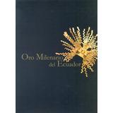 Libro Oro Milenario Del Ecuador, Emitido En El 2010 Por Bcv