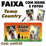 Faixa Personalizada Aniversário 2m X 1m Tema Country Will539