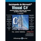 Libro Enciclopedia De Microsoft Visual C# - 4a Ed Ceballos