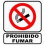 Cartel Prohibido Fumar 40 X 45 Cm Varios Modelos Oferta!!!