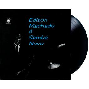 Lp Vinil Edison Machado É Samba Novo Lacrado
