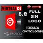Virtual Dj Full Todos Los Controladores + 40 Gb Musica