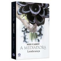 Livro A Mediadora - Lembrança Meg Cabot