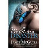 Walking Disaster En Español - Libro Digital En Pdf