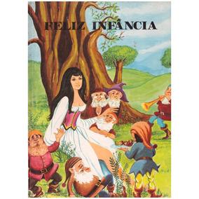 Livro Infantil Série Feliz Infancia