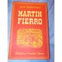 Martin Fierro - José Hernández - Editorial Sopena - 1944