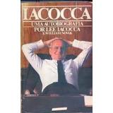 Livro Iacocca-uma Auto Biografia Por Lee Iacocca E William N