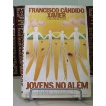 * Livro - Jovens No Além - Francisco Cândido Xavier
