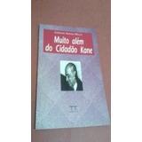 Muito Alem Do Cidadão Kane Geraldo Anhaia Mello Livro