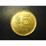 Moneda Argentina 5 Pesos Fecha 1976 Bronce 22 Mm