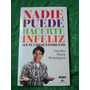Nadie Puede Hacerte Infeliz - Claudio Maria Dominguez