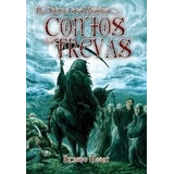 Livro De Ficção Na Trilha Dos Mortos - Contos Das Trevas - 1
