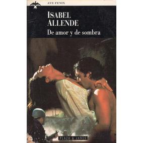 De Amor Y De Sombra / Isabel Allende