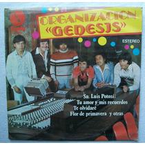 Organizacion Genesis. Sn. Luis Potosí. Disco L.p. Sellado 80