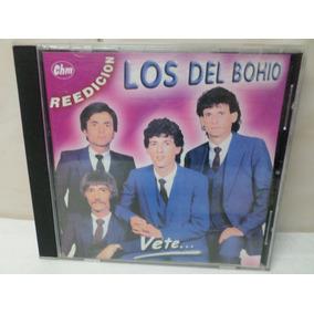 Los Del Bohio Vete Chm Reedicion